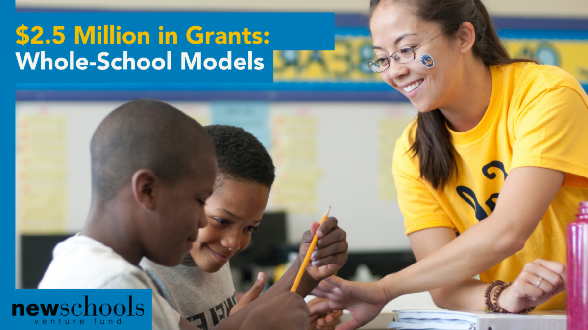 $2.5 million in grants: Whole-school Models